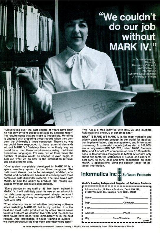 A full page advertisement featuring photo of Dorothy Hopkin, a black haired woman posing in front of file records and holding a computer printout. Most of the text is an attributed testimonial from Hopkin about the MARK IV software from Informatics.